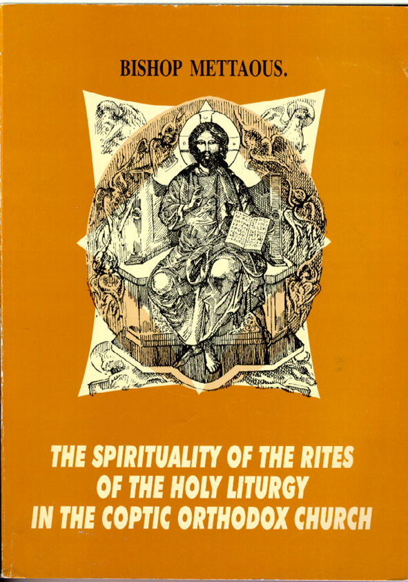 The Spirituality of the Rites of the Holy Liturgy in the